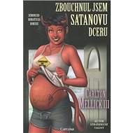 Zbouchnul jsem Satanovu dceru - Kniha