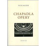 Chapadla opery: Spisy XI. - Kniha