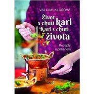 Život s chutí kari Kari s chutí života - Kniha