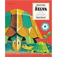 Želva a její kamarádi - Kniha