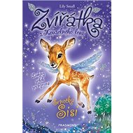 Zvířátka z Kouzelného lesa Srnečka Sis: Laskavý příběh pro nejmenší