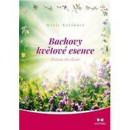 Bachovy květové esence: Brána do duše - Kniha