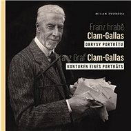 Franz hrabě Clam-Gallas, Obrysy portrétu: Franz Graf Clam-Gallas, Konturen eines porträts - Kniha