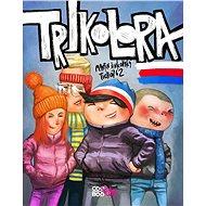 Trikolora - Kniha