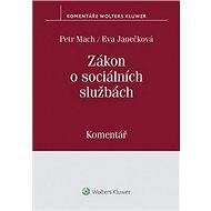 Zákon o sociálních službách: Komentář - Kniha
