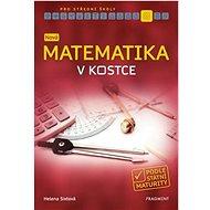 Nová matematika v kostce pro SŠ - Kniha
