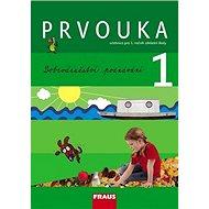 Prvouka 1 Dobrodružství poznání: Učebnice pro 1. ročník základní školy - Kniha