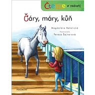 Čáry, máry, kůň: Čteme s radostí - Kniha
