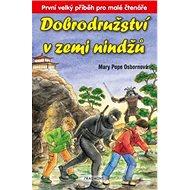 Dobrodružství v zemi nindžů: První velký příběh pro malé čtenáře - Kniha