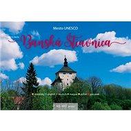 Banská Štiavnica: Mesto UNESCO - Kniha