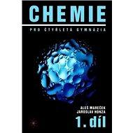 Chemie pro čtyřletá gymnázia 1: 1.díl - Kniha