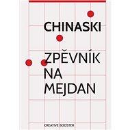 Chinaski Zpěvník na mejdan - Kniha