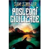 Poslední civilizace - Kniha