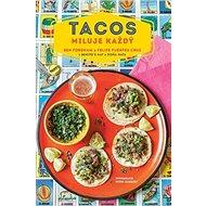 Tacos miluje každý - Kniha