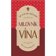 Vše, co by měl vědět každý milovník vína - Kniha