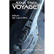 Star Trek Voyager Kruh se uzavírá - Kniha