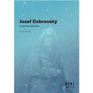 Josef Dobrovský: Hungarista a ugrofinista - Kniha