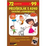 Předškolák s ADHD Chování a komunikace - Kniha