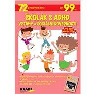Školák s ADHD Vztahy a sociální dovednosti - Kniha