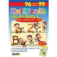 KuliFerda jde do školy 2.: Úkoly k zápisu do 1. třídy - Kniha