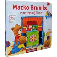 Macko Brumko v materskej škole: 18+ mesiacov - Kniha