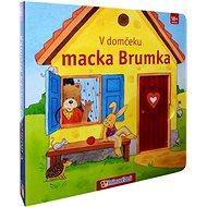 V domčeku macka Brumka: 18+ mesiacov - Kniha