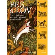 Pes a lov - Kniha
