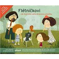 Flétničkovi Jak Soprinka našla ztracenou písničku?: CD + zpěvníček - Kniha