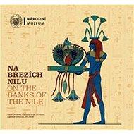 Na březích Nilu / On the Banks of the Nile - Kniha