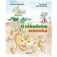 O záhadném semínku - Kniha