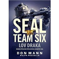 SEAL team six Lov draka - Kniha