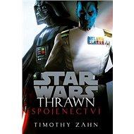 STAR WARS Thrawn Spojenectví - Kniha