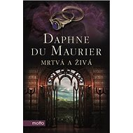 Mrtvá a živá - Kniha