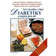 Kuchařka pro diabetiky - Kniha