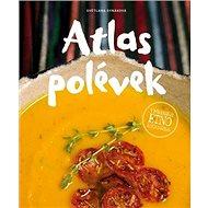 Atlas polévek: Veganská etno kuchařka