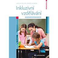 Inkluzivní vzdělávání: Efektivní vzdělávání všech žáků