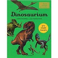 Dinosaurium Pro mladší čtenáře