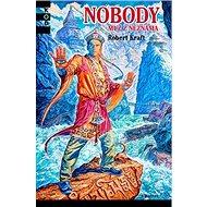 Nobody Muž z neznáma - Kniha