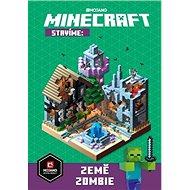 Minecraft Stavíme: Země zombie - Kniha