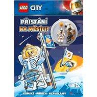 LEGO CITY Přistání na Měsíci: Komiks, příběh, hlavolamy, obsahuje minifigurku
