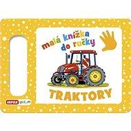 Malá knížka do ručky Traktory - Kniha