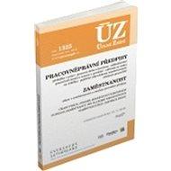 ÚZ 1325 Pracovněprávní předpisy, Zaměstnanost, Odškodňování: podle stavu k 15. 7. 2019 - Kniha