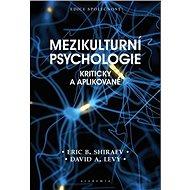 Mezikulturní psychologie: Kriticky a aplikovaně - Kniha