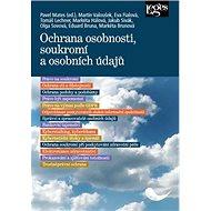 Ochrana osobnosti, soukromí a osobních údajů - Kniha
