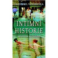 Intimní historie: Od antiky po baroko - Kniha