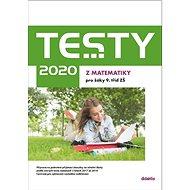 Testy 2020 z matematiky pro žáky 9. tříd ZŠ - Kniha