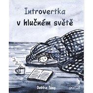 Introvertka v hlučném světě - Kniha