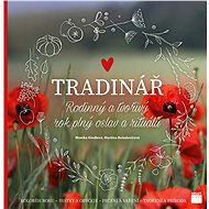 Tradinář: Rodinný a tvořivý rok plný oslav a rituálů - Kniha