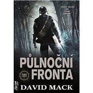 Půlnoční fronta: Každá válka má tajné zbraně - Kniha