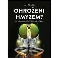 Ohroženi hmyzem?: Neobvyklá setkání po 40 letech